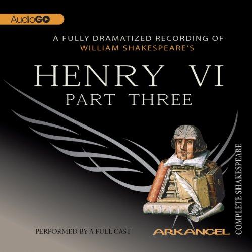 Henry VI, Part 3  Audiolibri