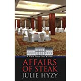 Affairs of Steak (White House Chef Mystery) by Julie Hyzy (2012-09-15)