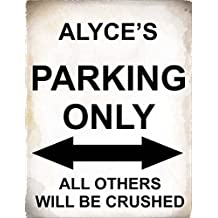 SIGNS 2 ALL 4798 – Alyce, parking only all others will be Crushed metal Sign – Dimensioni: circa 400 mm x 300 mm