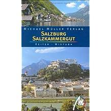 Salzburg & Salzkammergut: Reisehandbuch mit vielen praktischen Tipps
