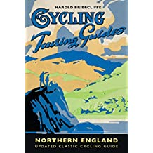 Cycling Touring Guide: Northern England: revised edition
