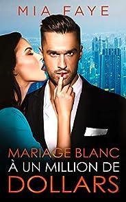 Mariage blanc à un million de dollars