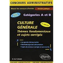 Culture Générale : Thèmes fondamentaux et sujets corrigés