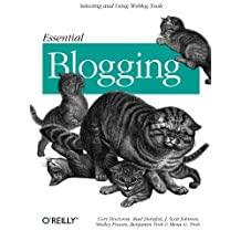 Essential Blogging: Selecting and Using Weblog Tools by Shelley Powers (2002-09-07)