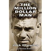 The Million Dollar Man: Jack Dempsey