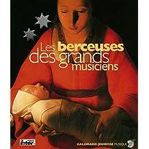 Les Berceuses des grands musiciens (1 livre + 1 CD audio)