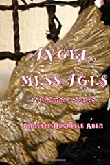 Angel Messages: A wing and a prayer by Annette Rochelle Aben (2016-02-13) Paperback