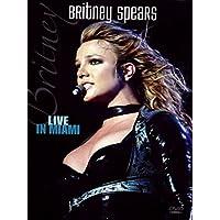 Britney Spears - Live in Miami
