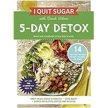I Quit Sugar 5 Day Detox (English Edition)