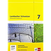 Lambacher Schweizer - Ausgabe für Baden-Württemberg / Arbeitsheft plus Lösungsheft und Lernsoftware 7. Schuljahr
