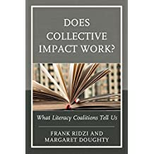 Does Collective Impact Work?: What Literacy Coalitions Tell Us