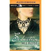 Seduction: A Novel of Suspense (Reincarnationist Series) by M. J. Rose (2014-11-25)