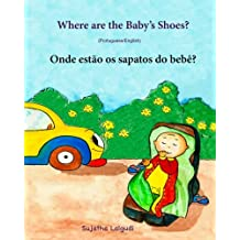 Where Are The Babys Shoes Portuguese English Baby Book Childrens