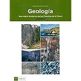 Geología : una visión moderna de las ciencias de la tierra (vol. 2) (Trea Ciencias)