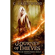 Journey of Thieves: Volume 5 (Legends of Dimmingwood)