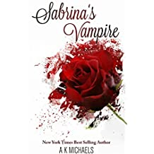 Sabrina's Vampire (Paranormal Romance): Book 1 (English Edition)