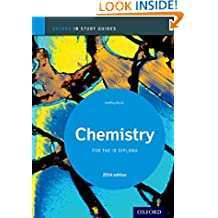 IB Chemistry Study Guide: The Only DP Resources A Developed with the IB (Oxford IB Study Guides)