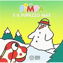 Pimpa e il pupazzo Max. Ediz. illustrata
