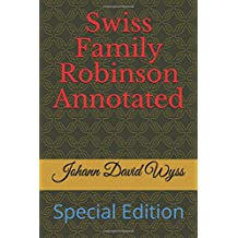 Swiss Family Robinson Annotated: Special Edition (JDW)