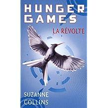 Hunger Games, tome 3 : La révolte - version française: 03 (Pocket Jeunesse)