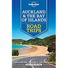 Auckland & Bay of Islands Road Trips (Lonely Planet Road Trips: Auckland & Bay of Islands)
