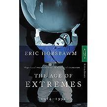 Age of Extremes The Short Twentieth Century, 1914-1991
