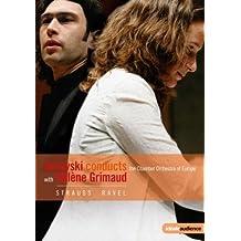 Vladimir Jurowski conducts Heléne Grimaud - Strauss / Ravel