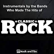 Classic Rock Instrumentals by the Bands Who Made the Hits