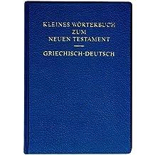 Kleines Wörterbuch zum Neuen Testament: Griechisch-Deutsch