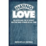 Hating to Love