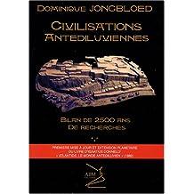 Civilisations antédiluviennes : Bilan de 2500 ans de recherches