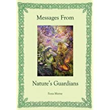 Messages from Nature's Guardians