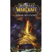 World of Warcraft - L'heure des ténèbres