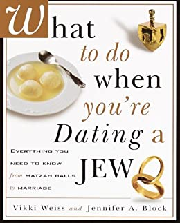what to do when you re dating a jew