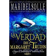 La Verdad De Margaret Trudis: Una novela histórica romántica como jamás la has vivido