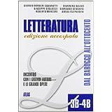 Letteratura. Moduli 3B-4B: Incontro con i grandi autori e le grandi opere. Per le Scuole superiori