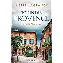 Tod in der Provence: Ein Fall für Commissaire Leclerc