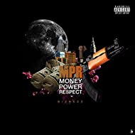 Money Power Respect [Explicit]