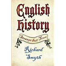 English History: Strange but True