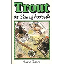 Trout the Size of Footballs by Richard Anderson (1990-02-02)