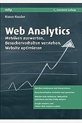 Web Analytics: Metriken auswerten, Besucherverhalten verstehen, Website optimieren (mitp Business) Gebundene Ausgabe