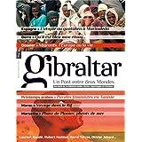 Gibraltar, N° 1, 1er sem 2013 : Migrants, l'Europe ou la vie