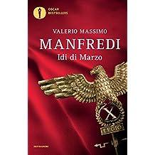 Idi di marzo (Oscar grandi bestsellers) (Italian Edition)