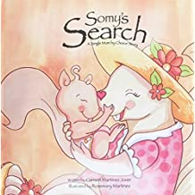 Somy's Search, a Single Mum by Choice Story