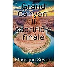 Grand Canyon Il sacrificio finale