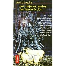 LOS MEJORES RELATOS DE CIENCIA FICCION (Alfaguara Juvenil)