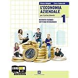 L'economia aziendale 1.  Per il primo biennio