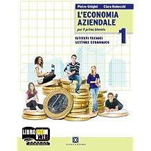 L'economia aziendale. Per gli Ist. tecnici. Con espansione online: 1