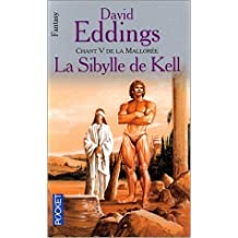 Chant 5 de la Mallorée : La Sibylle de Kell de David Eddings ( 1 août 2000 )