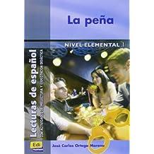 La peña (Lecturas de español para jóvenes y adult)